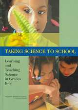 Taking Science to School:  Learning and Teaching Science in Grades K-8
