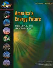America's Energy Future:  Summary Edition