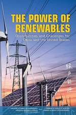 The Power of Renewables:  Opportunities and Challenges for China and the United States