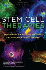 Stem Cell Therapies:  Summary of a Joint Workshop