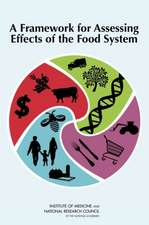 A Framework for Assessing Effects of the Food System