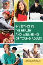 Institute Of Medicine: Investing in the Health and Well-Bein
