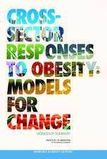 Cross-Sector Responses to Obesity:  Workshop Summary