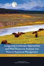 Integrating Landscape Approaches and Multi-Resource Analysis Into Natural Resource Management