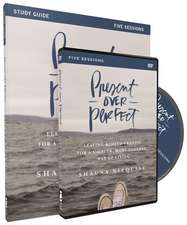 Present Over Perfect Study Guide with DVD: Leaving Behind Frantic for a Simpler, More Soulful Way of Living