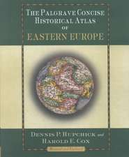The Palgrave Concise Historical Atlas of Eastern Europe