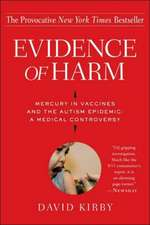 Evidence of Harm:  A Medical Controversy