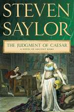 The Judgment of Caesar:  A Novel of Ancient Rome