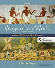 Ways of the World with Student Access Code:  A Global History with Sources for AP