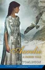Aurelie:  A Faerie Tale