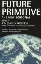 Future Primitive:  The New Ecotopias