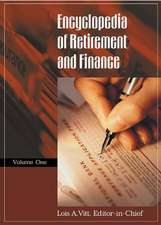 Encyclopedia of Retirement and Finance [2 Volumes]