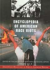 Encyclopedia of American Race Riots [2 Volumes]:  Greenwood Milestones in African American History