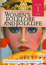 Encyclopedia of Women's Folklore and Folklife, 2-Volume Set:  A Regional Encyclopedia