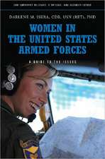 Women in the United States Armed Forces:  A Guide to the Issues