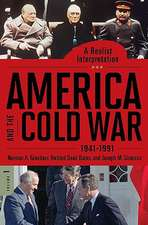 America and the Cold War, 2-Volume Set:  1941-1991