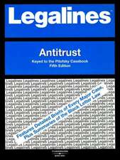 Legalines on Antitrust, 5th, Keyed to Pitofsky