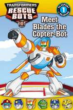 Transformers Rescue Bots: Meet Blades the Copter-Bot