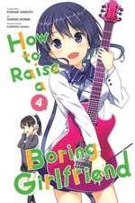How to Raise a Boring Girlfriend, Vol. 4