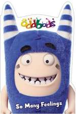 Oddbods: So Many Feelings
