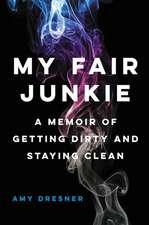 My Fair Junkie