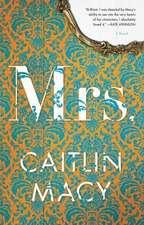 Mrs.: A Novel