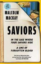 Saviors: Two Novels