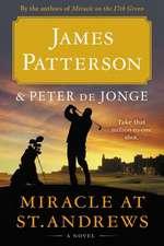 Miracle at St. Andrews: A Novel
