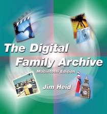 The Digital Family Archive, Macintosh Edition