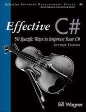 Effective C#:  50 Specific Ways to Improve Your C#