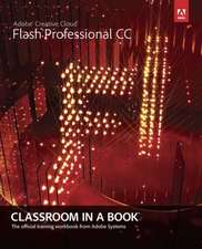 Adobe Flash Professional CC Classroom in a Book with Access Code:  Doing It Right