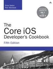 The Core IOS Developer's Cookbook:  A Molecular Approach Plus Masteringchemistry with Etext Package and Student Solutions Manual