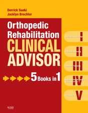 Orthopedic Rehabilitation Clinical Advisor