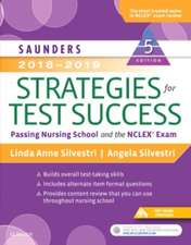 Saunders 2018-2019 Strategies for Test Success: Passing Nursing School and the NCLEX Exam
