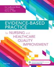 Evidence-Based Practice for Nursing and Healthcare Quality Improvement