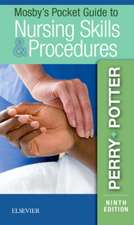 Mosby's Pocket Guide to Nursing Skills & Procedures