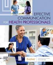 A Practical Guide to Therapeutic Communication for Health Professionals