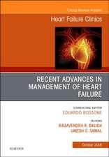 Recent Advances in Management of Heart Failure, An Issue of Heart Failure Clinics