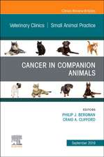 Cancer in Companion Animals, An Issue of Veterinary Clinics of North America: Small Animal Practice