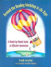 Around the Reading Workshop in 180 Days:  A Month-By-Month Guide to Effective Instruction