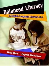 Balanced Literacy for English Language Learners, K-2