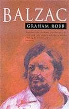 Robb, G: Balzac