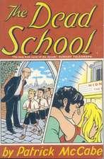 McCabe, P: The Dead School