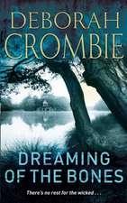 Crombie, D: Dreaming of the Bones