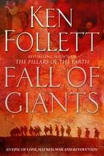 Follett, K: Fall of Giants