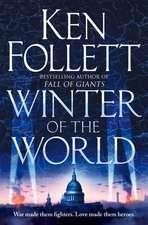 Follett, K: Winter of the World