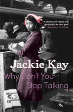 Kay, J: Why Don't You Stop Talking