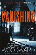 Woodward, G: Vanishing