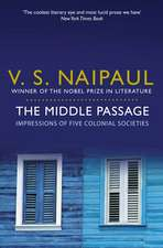 Naipaul, V: The Middle Passage