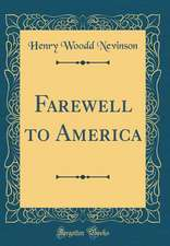 Farewell to America (Classic Reprint)